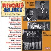 Various Artists: Risque Blues: It Ain't the Meat