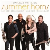 Dave Koz/Dave Koz & Friends: Summer Horns [6/10]
