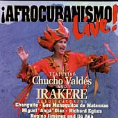 Chucho Vald&#233;s: Afrocubanismo Live!