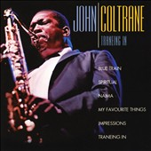 John Coltrane: Traneing In