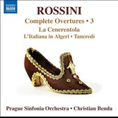 Rossini: Complete Overtures, Vol. 3 - La Cenerentola; L'Italiana in Algeri; Tancredi / Prague SO, Benda