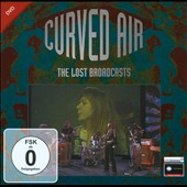 Curved Air: Lost Broadcasts [Video]