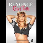 Beyoncé: Girl Talk