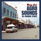 Bunny Lee: Agro Sounds 101 Orange Street *