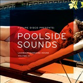 Various Artists: Future Disco Presents: Poolside Sounds, Vol. 3