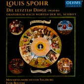 Louis Spohr: The Last Judgement, oratorio / Salzburg Mozarteum Orchestra; Bolton