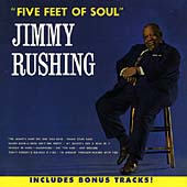 Jimmy Rushing: Five Feet of Soul [Collectables]