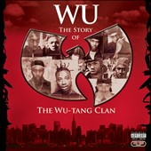 Wu-Tang Clan: Wu: The Story of the Wu-Tang Clan [PA]