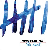 Take 6: So Cool