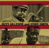 Dizzy Gillespie/Stuff Smith: Dizzy Gillespie and Stuff Smith