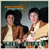 The Truth (60s): Who's Wrong? Mod Bedlam 1965-1969 *