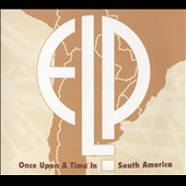 Emerson, Lake & Palmer: Once Upon a Time Live In South America [Slipcase]