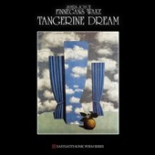 Tangerine Dream: Finnegan's Wake