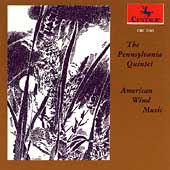 American Wind Music / Pennsylvania Wind Quintet