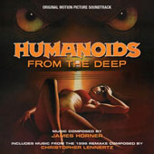 James Horner: Humanoids from the Deep [Original Motion Picture Soundtrack]