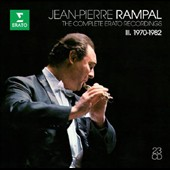 Jean-Pierre Rampal: The Complete Erato Recordings, Vol. 3 1970-1982 / Jean-Pierre Rampal, flute