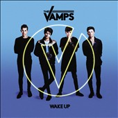 The Vamps (UK): Wake Up