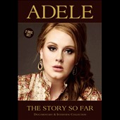 Adele: The Story So Far