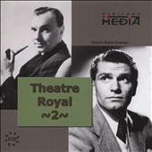 Ralph Richardson: Theater Royal: American Classic Drama, Vol. 2