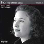 Franz Liszt: The Complete Songs, Vol. 4 / Sasha Cooke, mz; Julius Drake, piano