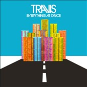 Travis (UK): Everything at Once [4/29] *
