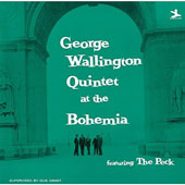 George Wallington: Quintet at the Cafe Bohemia