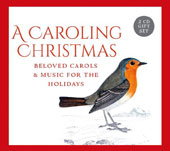 A Caroling Christmas, Beloved Carols & Music for the Holidays / Gloriae Dei Cantores Schola