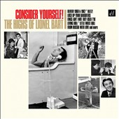 Lionel Bart: Consider Yourself! The Highs of Lionel Bart [Box]