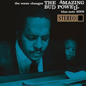 Bud Powell: The Scene Changes (The Amazing Bud Powell, Vol. 5)