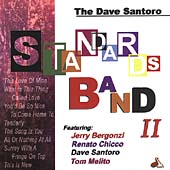 Dave Santoro: Standards Band II
