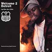 J Dilla: Welcome 2 Detroit