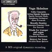 Holmboe: Cello Concerto, Benedic Domino, etc