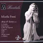 Recitals - Mirella Freni - Arias & Scenes