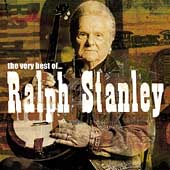 Ralph Stanley: The Very Best of Ralph Stanley