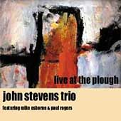 John Stevens (Drums): Live at the Plough *
