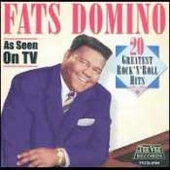 Fats Domino: 20 Greatest Rock 'N' Roll Hits
