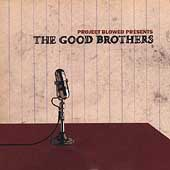 Good Brothers (Rap): Project Blowed Presents The Good Brothers