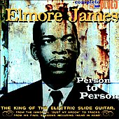 Elmore James: Person to Person [Digipak]
