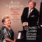 Ravel: Piano Concertos, etc. / de Larrocha, Slatkin
