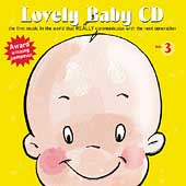 Raimond Lap: Lovely Baby CD, Vol. 3