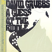 David Grubbs: Guess at the Riddle