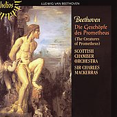 Beethoven: Die Gesch&ouml;pfe des Prometheus / Charles Mackerras