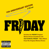 Original Soundtrack: Friday: 10th Anniversary Edition [PA]