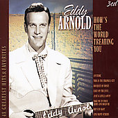 Eddy Arnold: How's the World Treating You