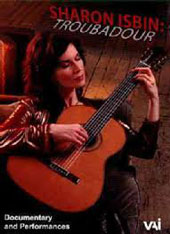 Troubadour - Documentary & performances / Sharon Isbin, guitar; John Corigliano, Christopher Rouse, Tan Dun, Joan Tower as well as commentary from such celebrated figures as First Lady Michelle Obama [DVD]