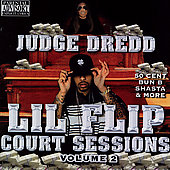 Lil' Flip: Court Sessions, Vol. 2 [PA]