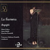 Respighi: La fiamma / Molinari-Pradelli, Coleva, et al