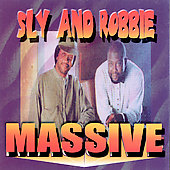 Sly & Robbie: Massive