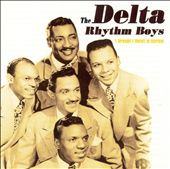 The Delta Rhythm Boys: I Dreamt I Dwelt in Harlem