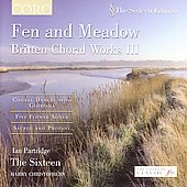 Fen and Meadow - Britten: Choral Vol 3 / Christophers